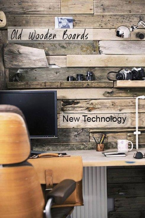 OldWoodenboardsnewtechnology